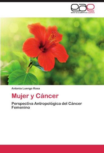 Mujer y Cancer por Antonia Luengo Rosa