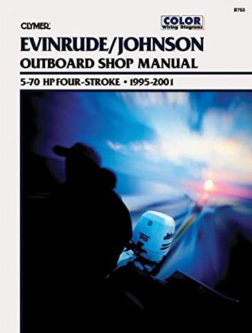 Evinrude/Johnson Outboard Shop Manual: 5-70 Hp Four-Stroke, 1995-2001