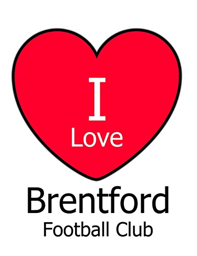 I Love Brentford Football Club: White Notebook/Notepad for Writing 100 Pages Brentford FC Football Gift for Men, Women, Boys & Girls