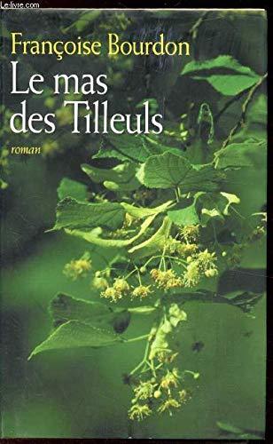 Le mas des Tilleuls