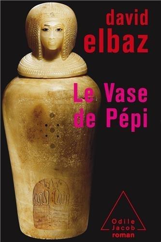 Le Vase de Ppi : Ou les Mmoires d'un noyau d'atome de Michel Cass (Postface), David Elbaz (7 juin 2007) Broch