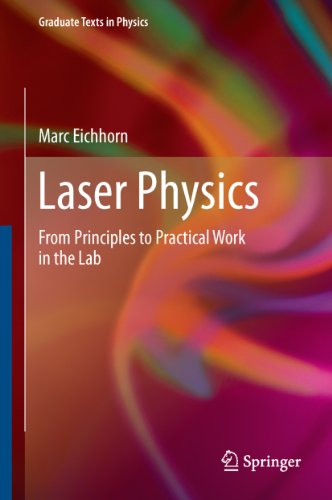 laser-physics-from-principles-to-practical-work-in-the-lab-graduate-texts-in-physics
