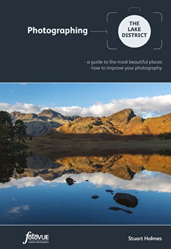 Photographing the Lake District: A Guide to the Most Beautiful Places & How to Improve Your Photography (Fotovue Photographing Guide) by Holmes, Stuart (2014) Paperback