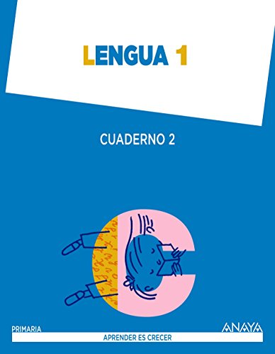 Portada del libro Lengua 1. Cuaderno 2. (Aprender es crecer Aprender es crecer - Con buen ritmo) - 9788467845297