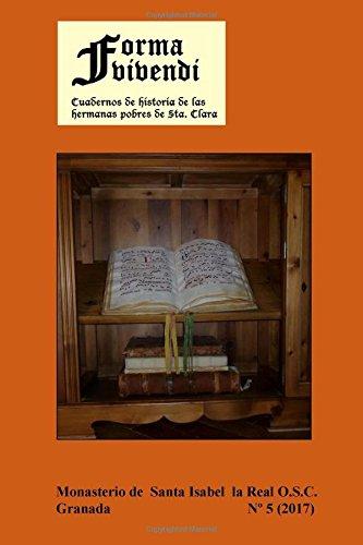 Descargar Libro Forma Vivendi V: Cuadernos de Historia de las Hermanas Pobres de Santa Clara de Madre Abadesa Santa Isabel