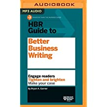 HBR Guide to Better Business Writing (HBR Guide Series) by Bryan A. Garner (2016-08-09)