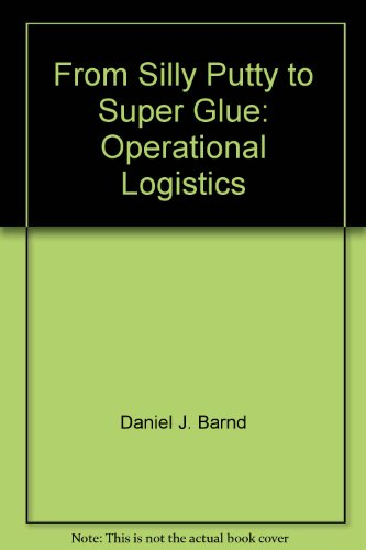 from-silly-putty-to-super-glue-operational-logistics