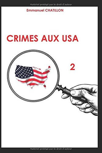 CRIMES AUX USA 2 par Emmanuel CHATILLON