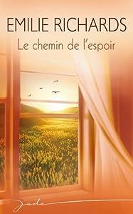 """Afficher """"Le chemin de l'espoir"""""""