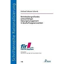 Betriebsübergreifendes echtzeitfähiges Störungsmanagement in Beschaffungsnetzwerken (Schriftenreihe Rationalisierung)