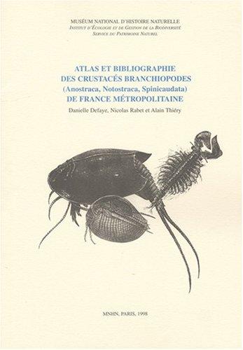 Atlas et biliographie des crustacés branchiopodes de France métropolitaine