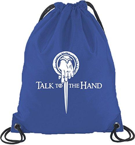 Shirtstreet24, Talk To The Hand, Turnbeutel Rucksack Sport Beutel Royal Blau