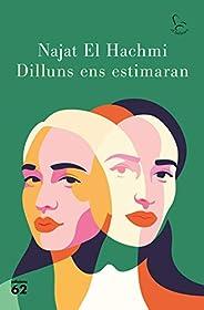 Dilluns ens estimaran (Catalan Edition)