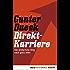 Direkt-Karriere: Der einfachste Weg nach ganz oben (Eichborn digital ebook)
