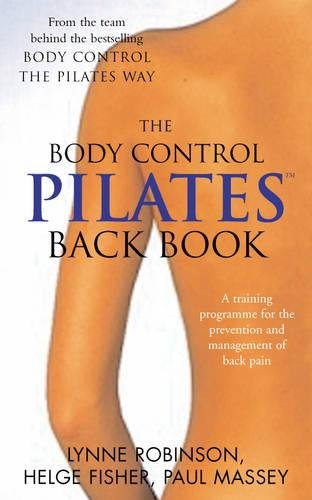 Pilates Back Book: A training programme for the prevention and management of back pain