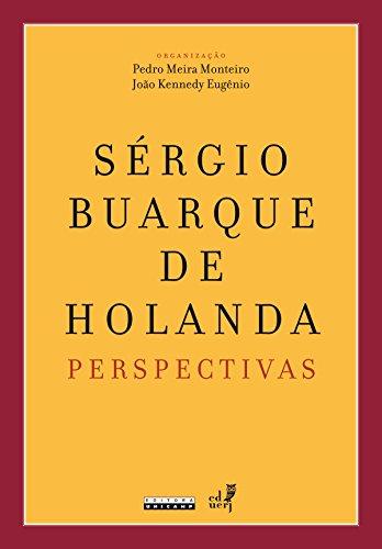 Sergio Buarque de Holanda. Perspectivas (Em Portuguese do Brasil)