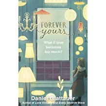[(Forever Yours)] [ By (author) Daniel Glattauer, Translated by Jamie Bulloch ] [September, 2014]