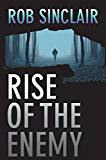 Rise of the Enemy: A gripping international suspense thriller (The Enemy Series Book 2) (English Edition)