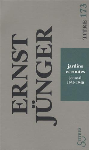 Jardins et routes : Journal 1939-1940