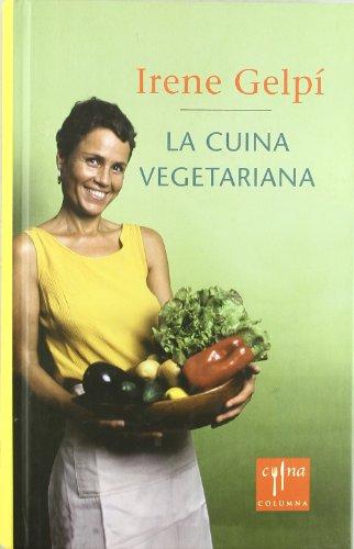 La cuina vegetariana fàcil (COL.LECCIO CUINA)
