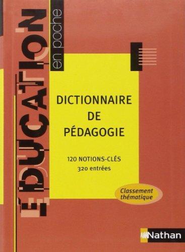 Dictionnaire de pédagogie : 120 notions-clés, 320 entrées de Franc Morandi (10 novembre 2006) Broché