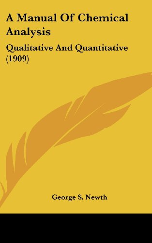 A Manual of Chemical Analysis: Qualitative and Quantitative (1909)