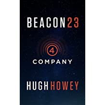 Beacon 23: Part Four: Company (Kindle Single)