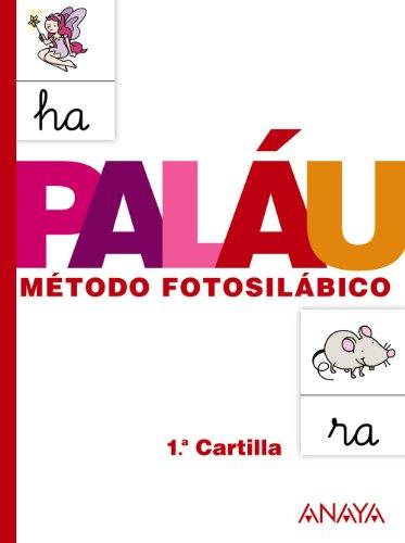 Método fotosilábico: 1.ª Cartilla. - 9788467832303 por Antonio Paláu Fernández
