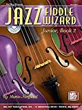 Martin Norgaard: Jazz Fiddle Wizard Junior, Book 2 - Book/CD Set - Intermediate (Noten/Sheetmusic)