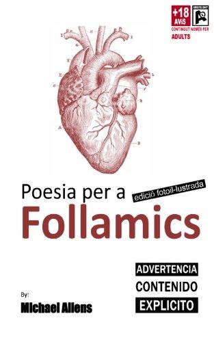 Poesia per a FOLLAMICS. Edicio il-lustrada: poemes foto-il-lustrados d'algu per a algu: Volume 2