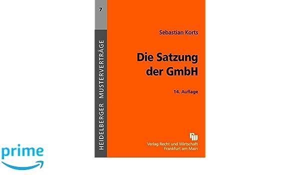 Die Satzung Der Gmbh Heidelberger Musterverträge Amazonde