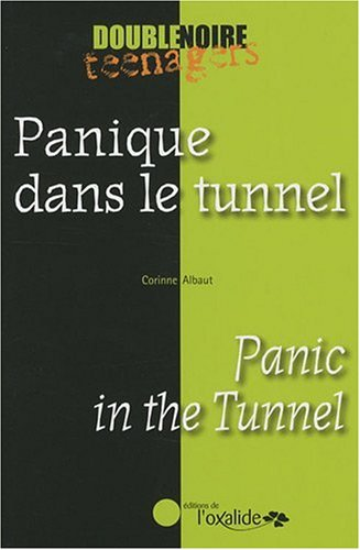 Panique dans le tunnel/Panic in the Tunnel