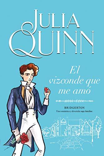 El vizconde que me amó (Bridgerton 2) eBook: Quinn, Julia, Arruti ...