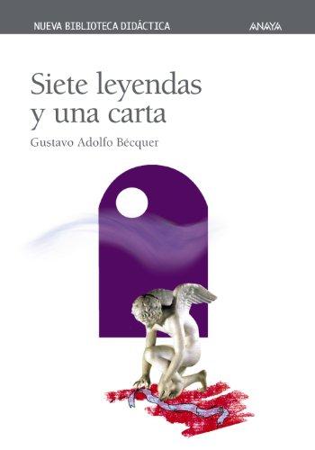 Descargar Libro Siete leyendas y una carta (Clásicos - Nueva Biblioteca Didáctica) de Gustavo Adolfo Bécquer