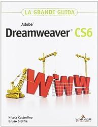 Adobe Dreamweaver CS6. La grande guida