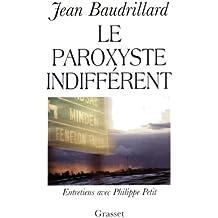 Le paroxyste indifférent (essai français)