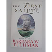 The First Salute by Barbara W. Tuchman (1989-07-26)