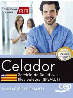 Celador. Servicio de Salud de las Illes Balears (IB-SALUT). Simulacros de examen