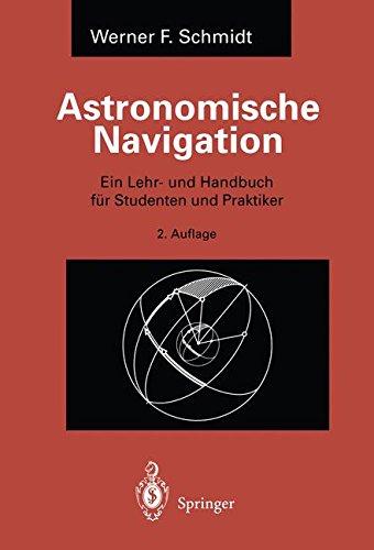 astronomische-navigation-ein-lehr-und-handbuch-fur-studenten-und-praktiker-german-edition