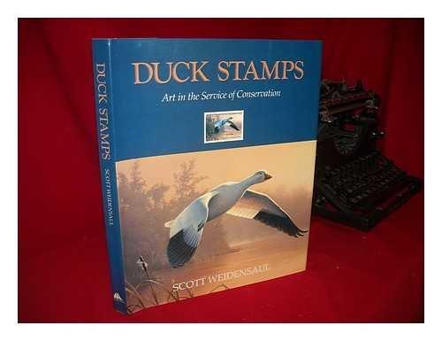 DUCK STAMPS: Art in the Service of Conservation por Scott Wiedensaul
