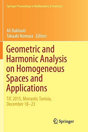 Geometric and Harmonic Analysis on Homogeneous Spaces and Applications: TJC  2015, Monastir, Tunisia, December 18-23