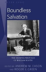 Boundless Salvation: The Shorter Writings of William Booth