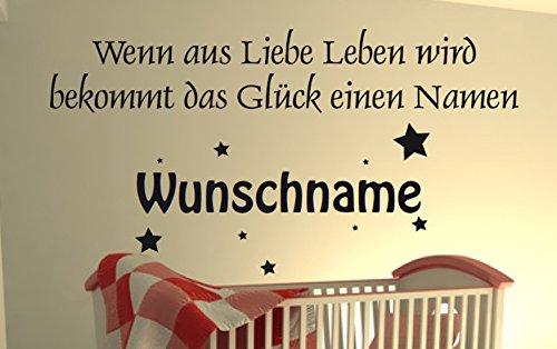"Wunschtext Wandtattoo, Wenn aus Liebe Leben wird bekommt das Glück einen Namen ""WUNSCHNAME"", 60 cm"