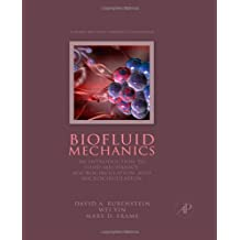 Biofluid Mechanics: An Introduction to Fluid Mechanics, Macrocirculation, and Microcirculation