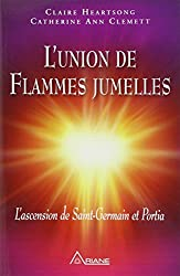 L'union de Flammes jumelles : L'ascension de Saint-Germain et Portia