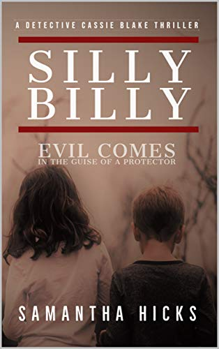 Silly Billy: A Detective Cassie Blake Thriller (English Edition)