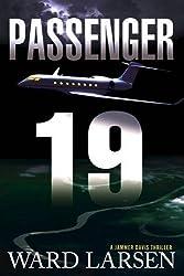 Passenger 19: A Jammer Davis Thriller (Jammer Davis Thrillers) by Ward Larsen (2016-01-05)
