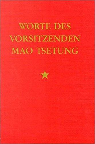 Worte des Vorsitzenden Mao Tsetung
