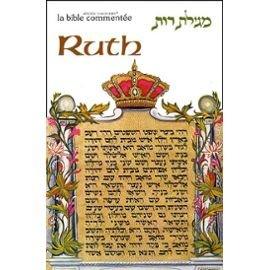 Ruth. Bible Commentée par Collectif