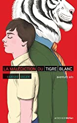 La malédiction du tigre blanc
